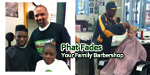 Phat Fades is Your Family Barbershop